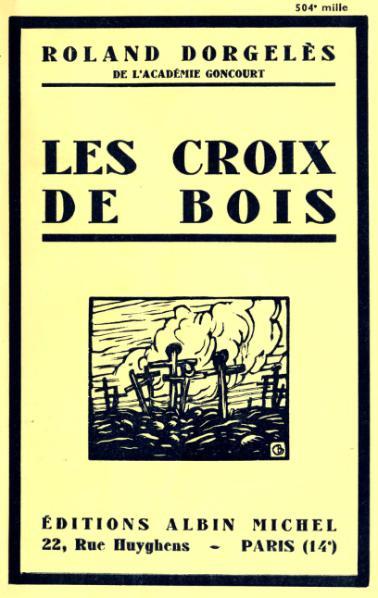 """Première édition """" Les croix de bois"""" - Albin Michel - 1919"""