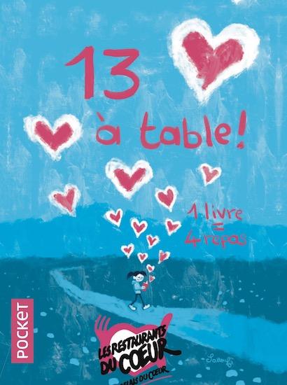 """Du fond du coeur. """"13 à table"""", le seul livre qui donne à la fois à rêver mais aussi à manger!"""