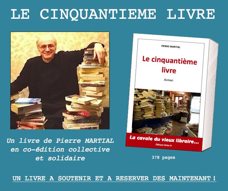 L'écrivain militant Pierre Martial va publier son prochain livre en coédition solidaire avec ses lectrices et lecteurs