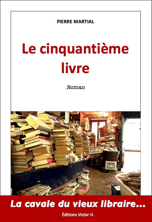 """""""Jusqu'en enfer, peut-être..."""", un extrait exclusif du """"Cinquantième Livre"""" de Pierre Martial"""