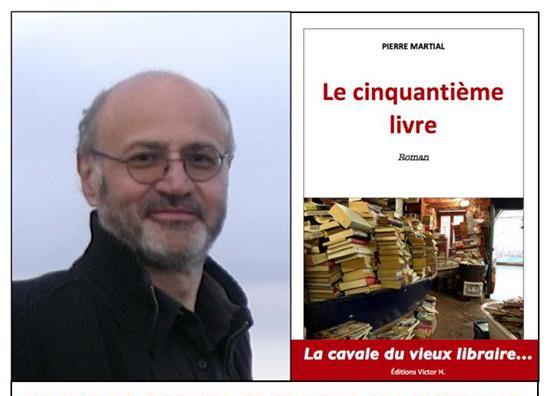 """Pierre Martial et """"Le Cinquantième Livre"""""""