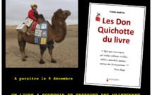 """J- 4. A réserver et à soutenir sans tarder: """"Les Don Quichotte du livre"""", de Pierre Martial."""
