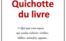 """DERNIER DELAI, JEUDI SOIR MINUIT. Plus que 24 heures pour réserver ou soutenir l'édition des """"Don Quichotte du livre""""!"""