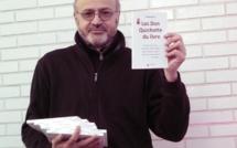 """DON QUICHOTTE DU LIVRE. Sortie, à la veille des fêtes, de mon tout nouvel ouvrage: """"Les Don Quichotte du livre""""."""