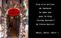 """""""Livres Partout !"""", le blog de Pierre Martial a dépassé le million de visiteurs en deux ans"""